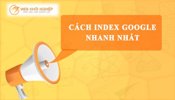 Hướng dẫn cách index google mới nhất 2020