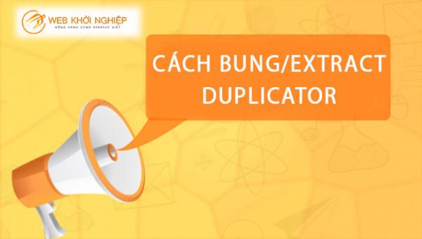 cách bung file với duplicator