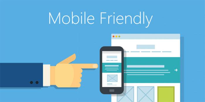 Mobile Friendly tính thân thiện với các thiết bị di động
